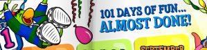 101 days of fun almost done